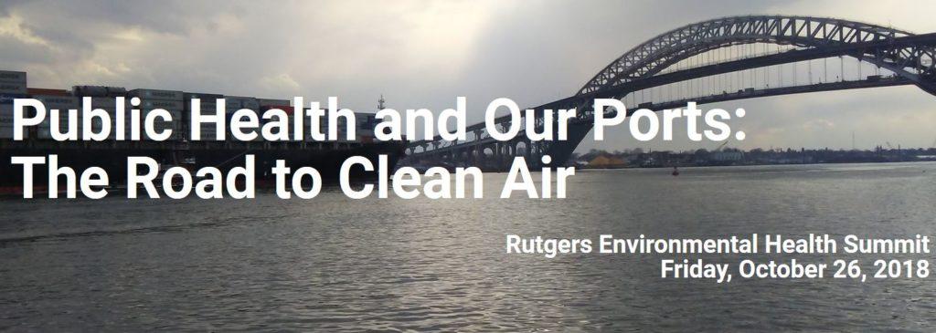 Rutgers/CEED Environmental Health Summit – October 26, 2018